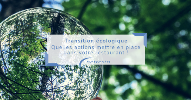 TRANSITION ECOLOGIQUE restaurant