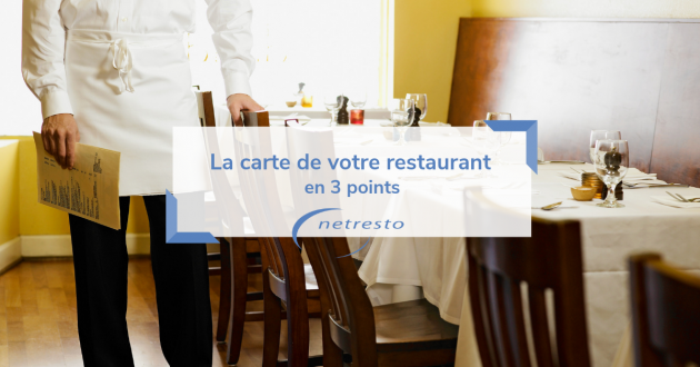 la carte de votre restaurant en 3 points