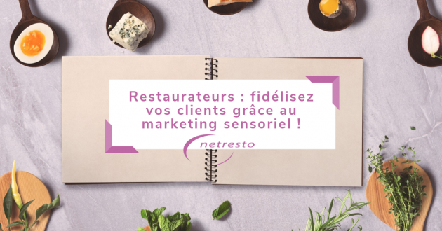 restaurateurs marketing sensoriel